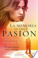 La memoria de una pasión