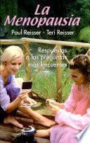 La menopausia. Reisser, Paul. 1a. ed.