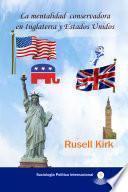 La mentalidad conservadora en Inglaterra y Estados Unidos
