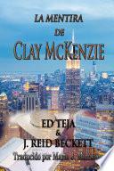 La Mentira de Clay McKenzie