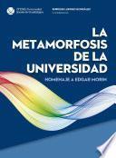 La metamormosis de la universidad, homenaje a Edgar Morin.