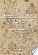 La migración asiática en el Virreinato de la Nueva España: