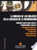 LA MIRADA DE LAS MUJERES EN LA SOCIEDAD DE LA INFORMACIÓN