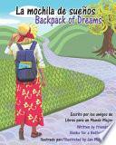 La mochila de sueños - Backpack of Dreams