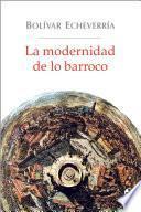 La modernidad de lo barroco