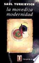 La movediza modernidad