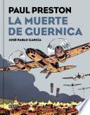 La muerte de Guernica (versión gráfica)