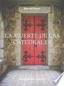 La muerte de las catedrales