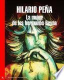 La mujer de los hermanos Reyna (Trilogía Malasuerte 3)