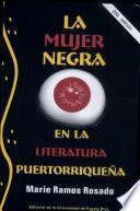 La mujer negra en la literatura puertorriqueña