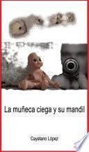La muñeca ciega y su mandil