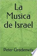 La Musica de Israel (Spanish Edition)