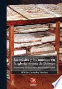 La música y los músicos en la iglesia riojana de Briones