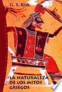 La naturaleza de los mitos griegos