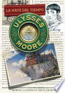 La nave del tiempo (Serie Ulysses Moore 13)