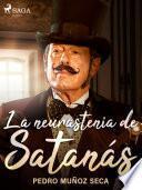 La neurastenia de Satanás