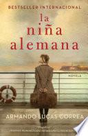 La niña alemana (The German Girl Spanish edition)