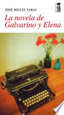 La novela de Galvarino y Elena
