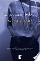 La novela de Rebeca