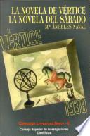 La Novela de Vértice y la Novela del sábado