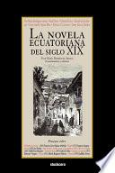 La Novela Ecuatoriana del Siglo XIX