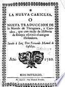 La nueva Cariclea, ó nueva traduccion de la novela de Theagenes y Cariclea, que con titulo de Historia de Etiopia escrivió ... Heliodoro [translated by] F. M. de Castillejo