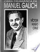La obra dramática del doctor Manuel Francisco Galich López