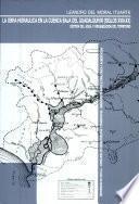La obra hidráulica en la Cuenca Baja del Guadalquivir, siglos XVIII-XX