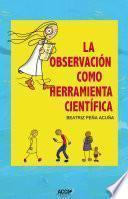 La observación como herramienta científica