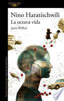 La octava vida - para Brilka/ The Eighth Life - For Brilka