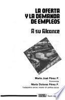 La oferta y la demanda de empleos