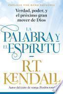 La Palabra y el Espíritu / The Word and the Spirit