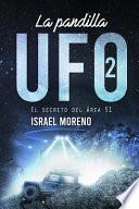 La Pandilla UFO 2