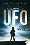 LA PANDILLA UFO