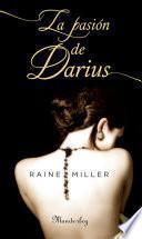 La pasin de Darius / His Perfect Passion