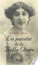 La pasión de la Bella Otero