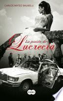 La pasión de Lucrecia