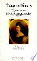 La pasión de María Malibrán