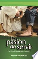 La pasión de servir