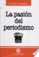 La pasión del periodismo