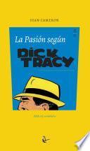 La pasión según Dick Tracy