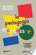 La pedagogía Montessori
