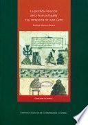 La perdida relación de la Nueva España y su conquista de Juan Cano