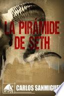 La Pirámide de Seth