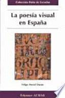 La poesía visual en España, siglos X-XX