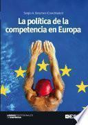 La política de la competencia en Europa