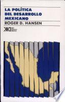 La política del desarrollo mexicano