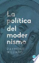 La política del modernismo