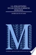 La «pollicitatio» en los textos jurídicos romanos