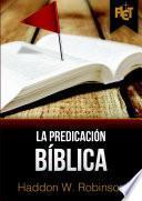 La predicación bíblica (con Guía de estudio FLET)